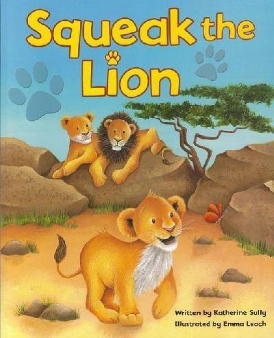 9780857260420: Books - Squeak The Lion