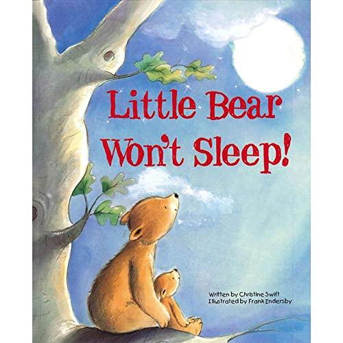 9780857261977: Little Bear Wont Sleep by Christine Swift