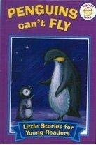 9780857264367: Penguins Can't Fly (Little Stories for Young Readers)