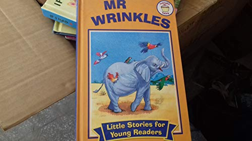 9780857264374: Mr. Wrinkles (Little Stories for Young Readers)