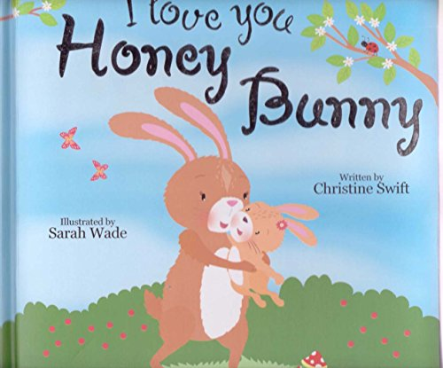 9780857264930: I Love You Honey Bunny