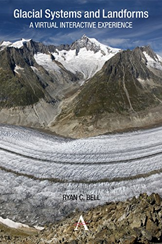 9780857280619: Glacial Systems and Landforms: A Virtual Interactive Experience (Anthem Learning Geography)