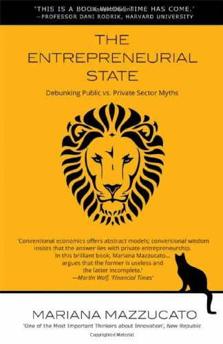 9780857282521: The Entrepreneurial State: Debunking Public vs. Private Sector Myths (Anthem Other Canon Economics)