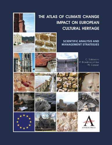 9780857282835: The Atlas of Climate Change Impact on European Cultural Heritage: Scientific Analysis And Management Strategies (The Anthem-European Union Series)