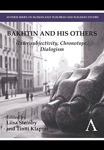 9780857283085: Bakhtin and his Others: (Inter)subjectivity, Chronotope, Dialogism (Anthem Series on Russian, East European and Eurasian Studies)