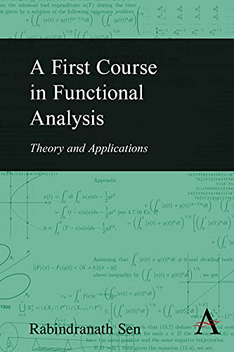 9780857283207: A First Course in Functional Analysis: Theory and Applications