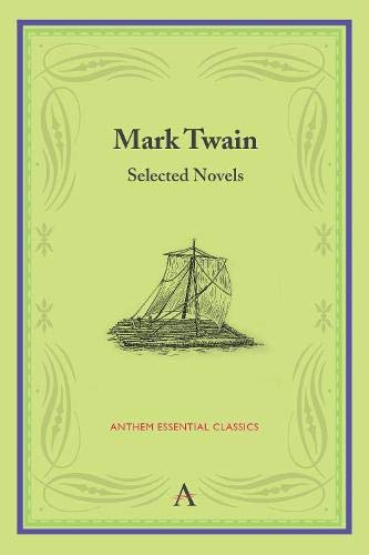 9780857284983: Mark Twain: Selected Novels (Anthologies)