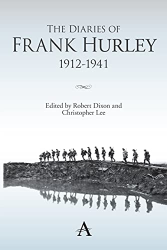 9780857287755: The Diaries of Frank Hurley 1912-1941 (Anthem Studies in Travel)