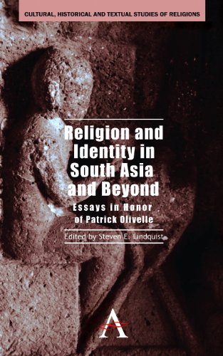 9780857287908: Religion and Identity in South Asia and Beyond: Essays in Honor of Patrick Olivelle (Cultural, Historical and Textual Studies of South Asian Religions)