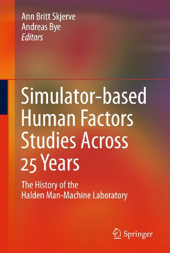 Simulator-Based Human Factors Studies Across 25 Years: Ann Britt Skjerve