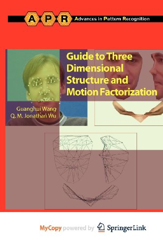 9780857290472: Guide to Three Dimensional Structure and Motion Factorization