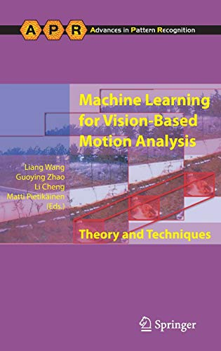 9780857290564: Machine Learning for Vision-Based Motion Analysis: Theory and Techniques (Advances in Computer Vision and Pattern Recognition)