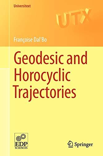 9780857290724: Geodesic and Horocyclic Trajectories (Universitext)