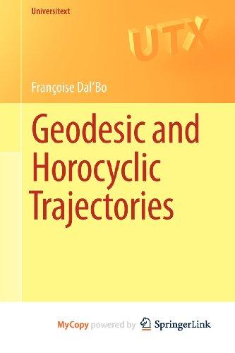 9780857290748: Geodesic and Horocyclic Trajectories