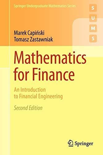 9780857290816: Mathematics for Finance: An Introduction to Financial Engineering (Springer Undergraduate Mathematics Series)