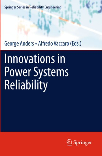 9780857290878: Innovations in Power Systems Reliability (Springer Series in Reliability Engineering)