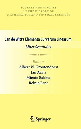 9780857291417: Jan de Witt's Elementa Curvarum Linearum: Liber Secundus