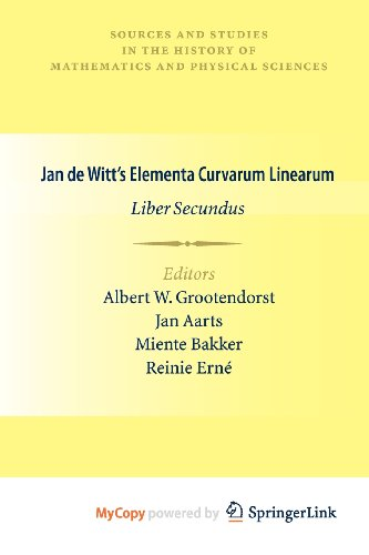 9780857291431: Jan de Witt's Elementa Curvarum Linearum