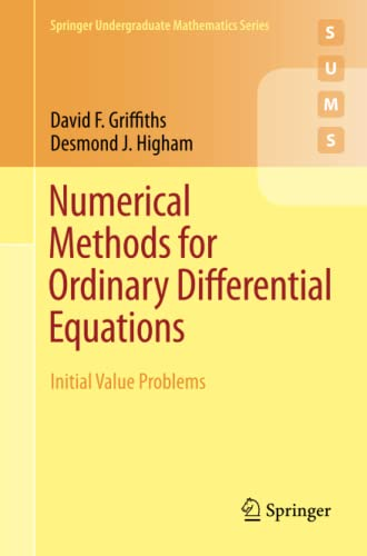 9780857291479: Numerical Methods for Ordinary Differential Equations: Initial Value Problems (Springer Undergraduate Mathematics Series)