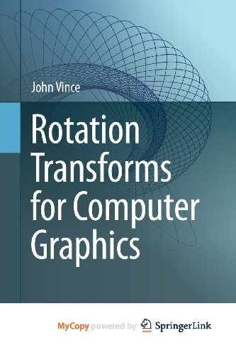 9780857291554: Rotation Transforms for Computer Graphics