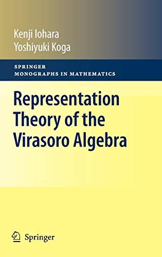 9780857291592: Representation Theory of the Virasoro Algebra (Springer Monographs in Mathematics)