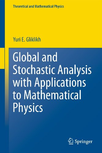 9780857291622: Global and Stochastic Analysis with Applications to Mathematical Physics (Theoretical and Mathematical Physics)