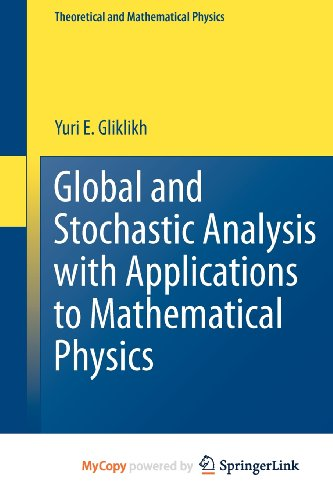 9780857291646: Global and Stochastic Analysis with Applications to Mathematical Physics
