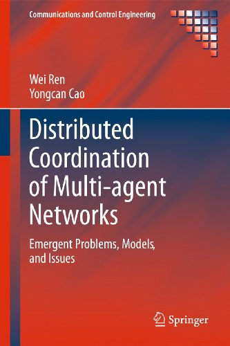 9780857291684: Distributed Coordination of Multi-agent Networks: Emergent Problems, Models, and Issues (Communications and Control Engineering)