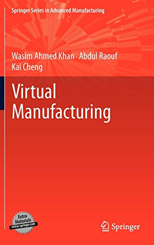 9780857291851: Virtual Manufacturing (Springer Series in Advanced Manufacturing)