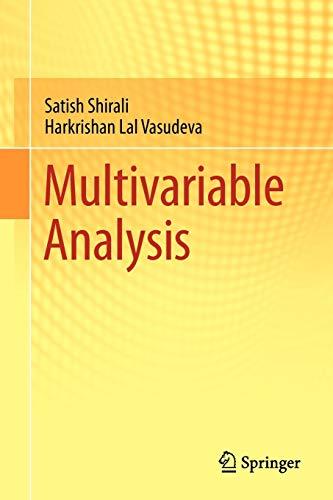 Multivariable Analysis: Satish Shirali, Harkrishan
