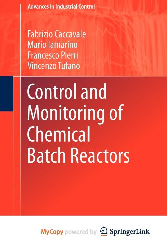9780857291967: Control and Monitoring of Chemical Batch Reactors