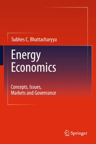 9780857292674: Energy Economics: Concepts, Issues, Markets and Governance