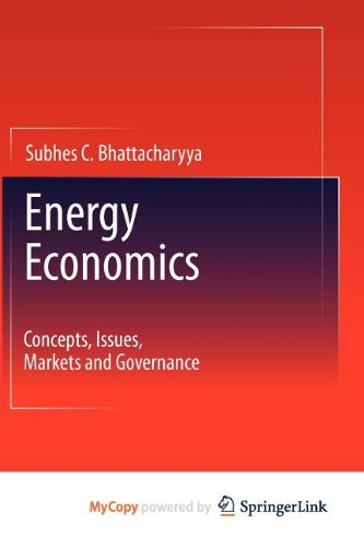 9780857292698: Energy Economics: Concepts, Issues, Markets and Governance