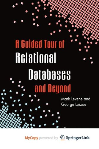 9780857293503: A Guided Tour of Relational Databases and Beyond