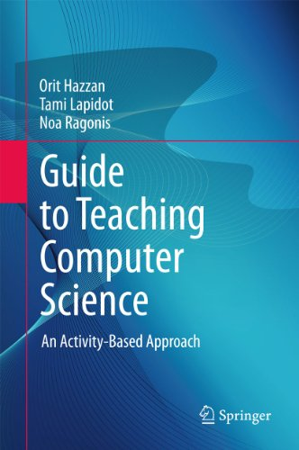 9780857294425: Guide to Teaching Computer Science: An Activity-Based Approach