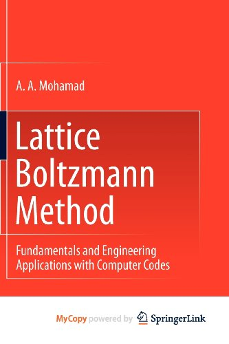 9780857294562: Lattice Boltzmann Method: Fundamentals and Engineering Applications with Computer Codes