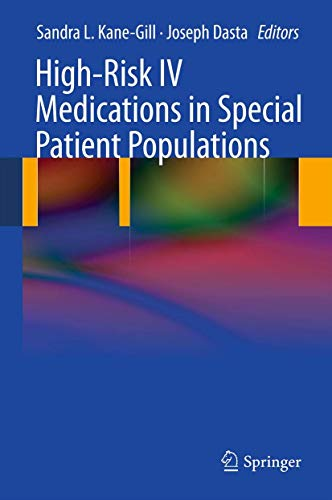 9780857296054: High-Risk IV Medications in Special Patient Populations