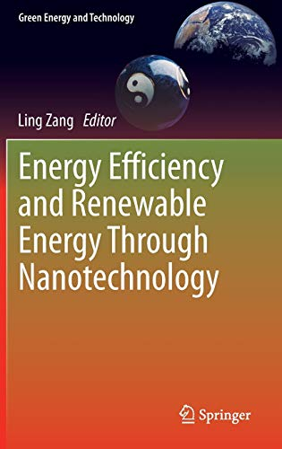 Energy Efficiency and Renewable Energy Through Nanotechnology (Hardback)