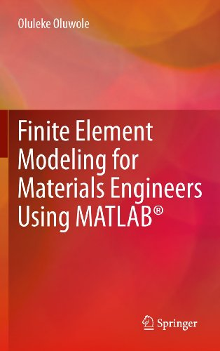 9780857296603: Finite Element Modeling for Materials Engineers Using MATLAB®