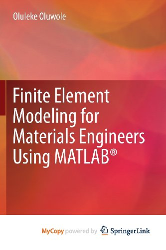 9780857296627: Finite Element Modeling for Materials Engineers Using MATLAB®
