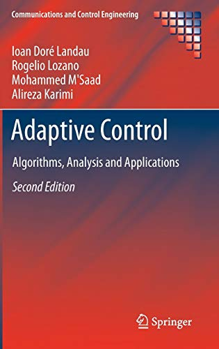 9780857296634: Adaptive Control: Algorithms, Analysis and Applications (Communications and Control Engineering)