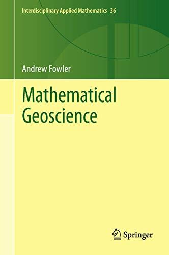 9780857296993: Mathematical Geoscience (Interdisciplinary Applied Mathematics)