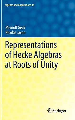 9780857297150: Representations of Hecke Algebras at Roots of Unity