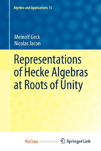 9780857297174: Representations of Hecke Algebras at Roots of Unity