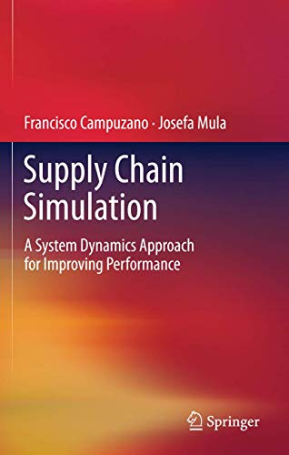 9780857297181: Supply Chain Simulation: A System Dynamics Approach for Improving Performance