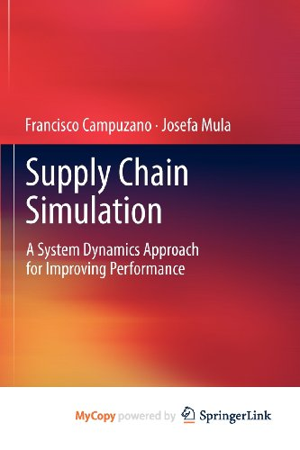 9780857297204: Supply Chain Simulation: A System Dynamics Approach for Improving Performance