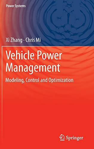 Vehicle Power Management: Xi Zhang