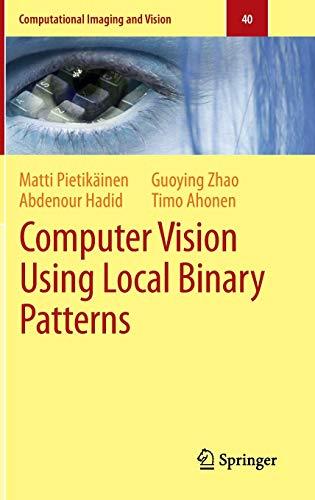 9780857297471: Computer Vision Using Local Binary Patterns (Computational Imaging and Vision)