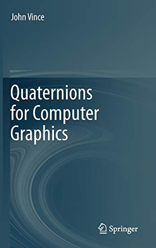 9780857297594: Quaternions for Computer Graphics