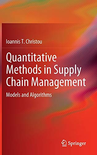 Quantitative Methods in Supply Chain Management: Ioannis T. Christou